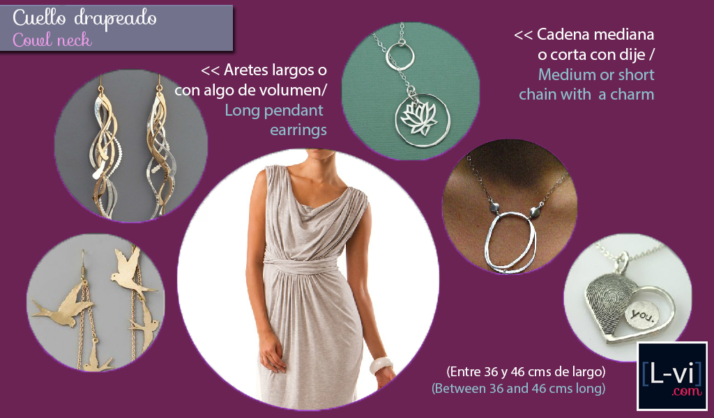 [How to: Necklines & Necklaces] Cuellos y Collares - Cowl Neck -  L-vi.com