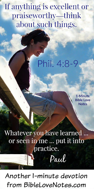Philippians 4:8-9, following Godly examples