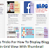 How To Change Blogger Posts To Grid View With Thumbnails