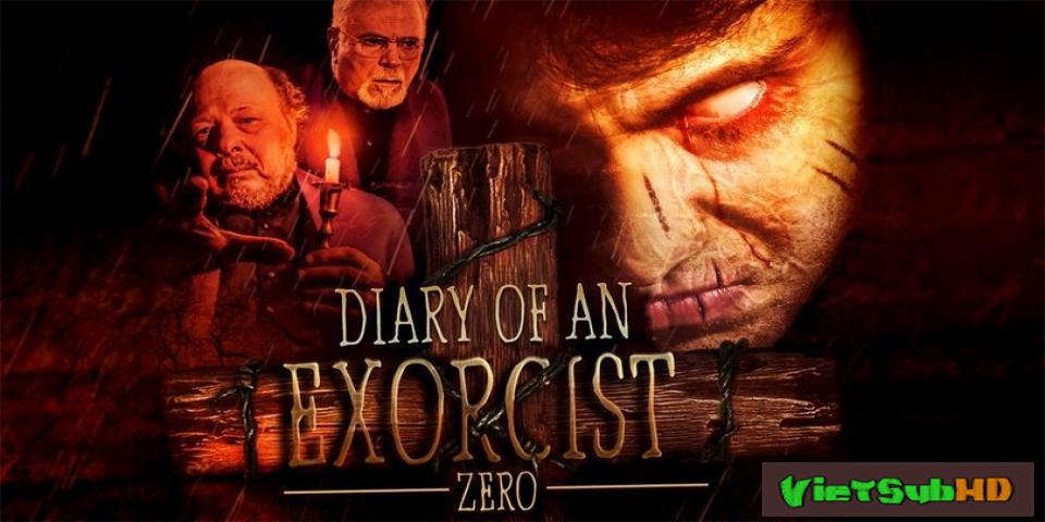 Phim Cuộc Chiến Chống Quỷ Dữ VietSub HD | Diary of an Exorcist - Zero 2016