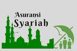 Pengertian Asuransi Syariah dan Landasan Hukumnya Menurut Islam