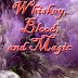 WHISKEY, BLOOD, AND MAGIC By DAVID CHYLDE