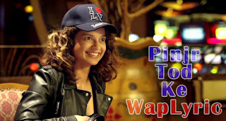 Pinjra Tod Ke Song Lyrics