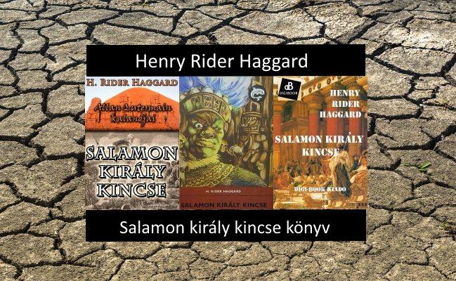 H. Rider Haggard – Salamon király kincse könyv