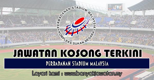 Jawatan Kosong 2018 di Perbadanan Stadium Malaysia