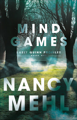 Mind Games (Kaely Quinn Profiler #1) by Nancy Mehl