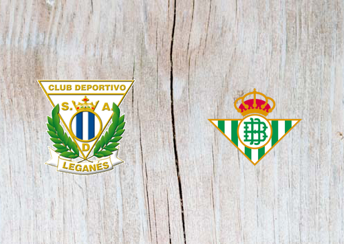 Leganes vs Real Betis - Highlights 10 February 2019