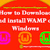 How To Download and Install WAMP Server on windows