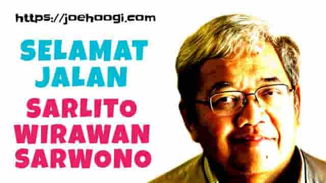 Selamat Jalan Bung Sarlito Wirawan Sarwono