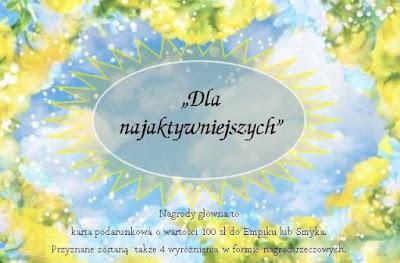http://mamadoszescianu.blogspot.com/2016/05/konkurs-dla-najaktywniejszych.html