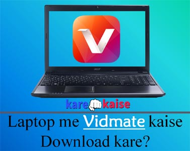 laptop-me-vidmate-download-kaise-kare
