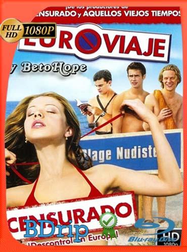 Euroviaje Censurado (2004)BDRip [1080p] Latino [GoogleDrive] SilvestreHD