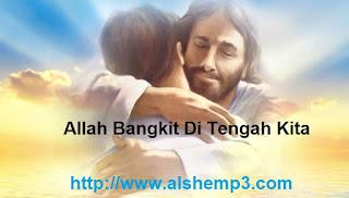 Allah Bangkit Di Tengah Kita