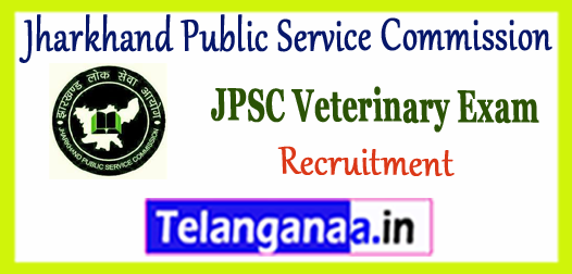 Jharkhand Public Service Commission Veterinary Doctor Recruitment 2017-18 Application