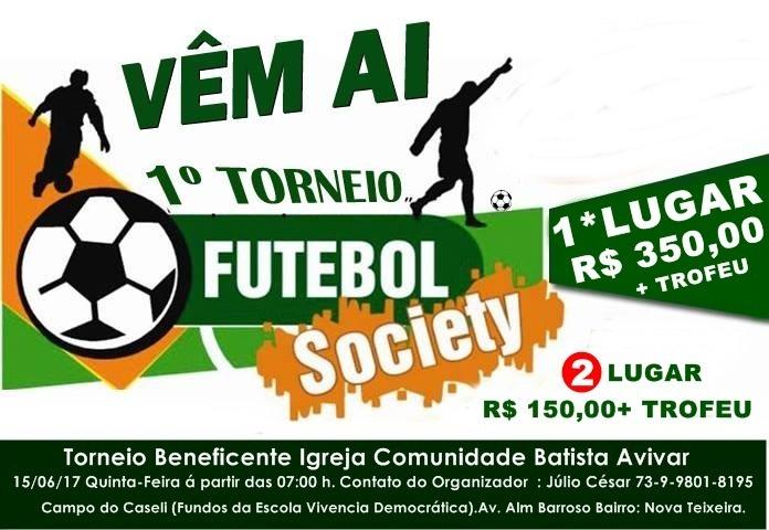 Vem ai o primeiro Torneio de Futebol Society af7493d653d08