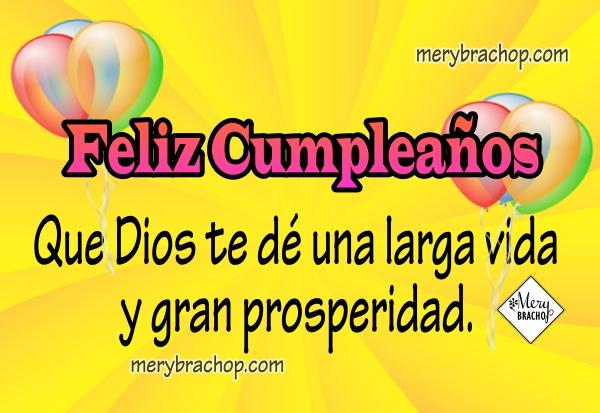 imagen con mensaje cristiano de feliz cumpleaños deseos de larga vida para amiga o amigo
