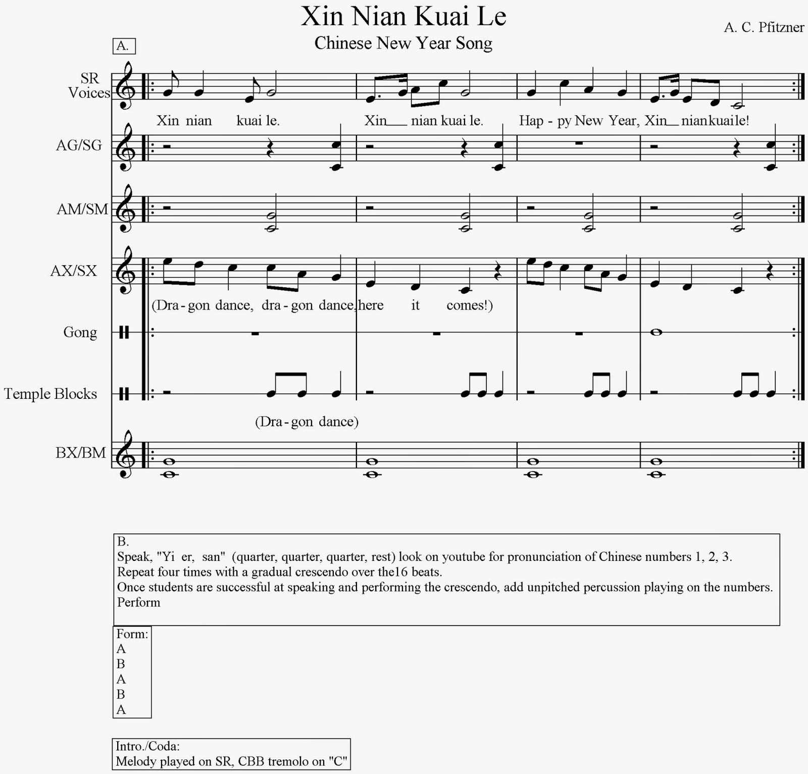 "In a previous post last year I published a song here called ""Xin Nian Kuai  Le"" which means ""Happy New Year"". VERY accessible!"