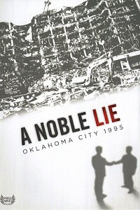Watch A Noble Lie: Oklahoma City 1995 Online Free in HD