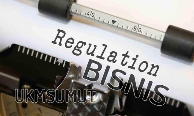 Pengertian Regulasi Bisnis, Manfaat dan Contoh dalam Kegiatan Usaha