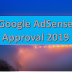 How To Get Adsense Approval Within 24 hrs in 2019