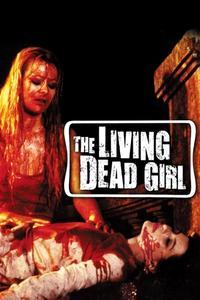 Poster The Living Dead Girl
