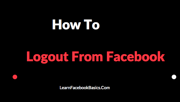 How to logout from Facebook