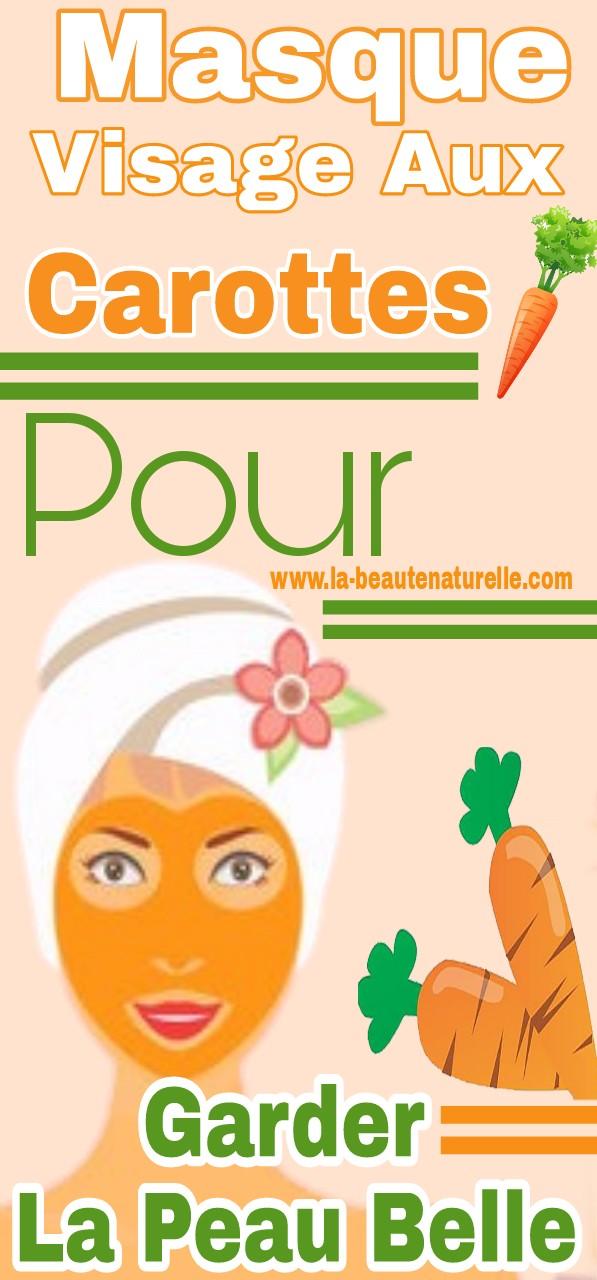 Masque visage aux carottes pour garder la peau belle