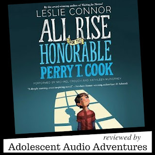Adolescent Audio Adventures reviews All Rise for the Honorable Perry T. Cook audiobook
