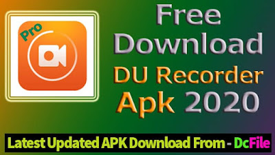 Download DU Recorder - Free Screen recorder v2.1.3.5 - Fast video Editing for Android - DCFile