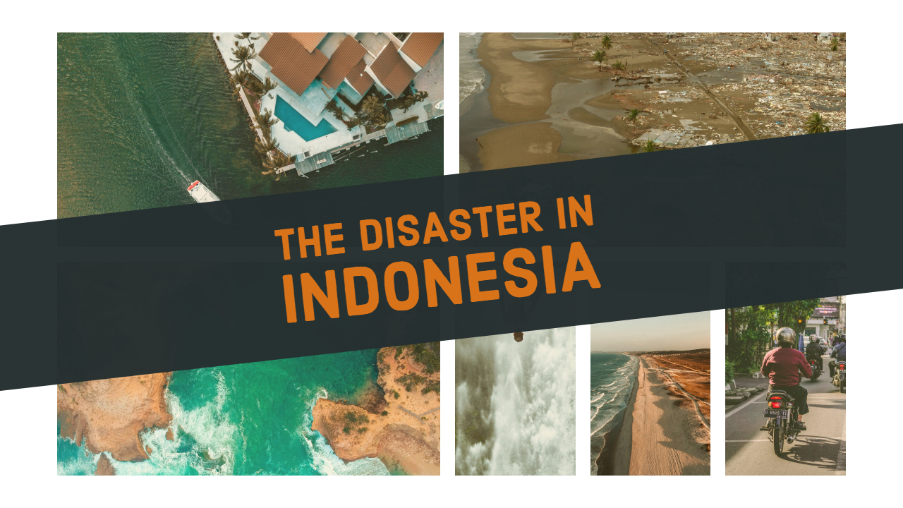 disaster in Indonesia, the slope of the volcano collapsed,  and so the tsunami wave was created