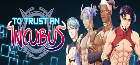 [2018][Y Press Games] To Trust an Incubus [18+]