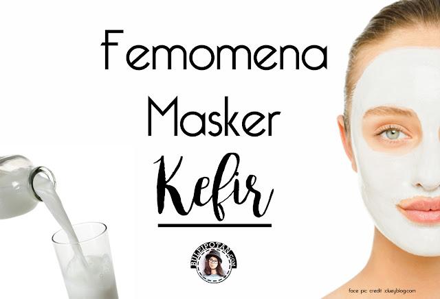 masker+kefir+untuk+kulit+wajah