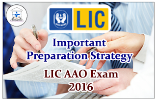 Important Preparation Strategy for LIC AAO 2016