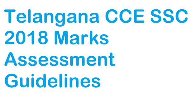 Telangana CCE SSC 2018 Marks Assessment Guidelines