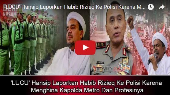 'LUCU Banget' Hansip Laporkan Habib Rizieq Ke Polisi Karena Menghina Kapolda Metro Dan Profesinya 'LUCU Banget' Hansip Laporkan Habib Rizieq Ke Polisi Karena Menghina Kapolda Metro Dan Profesinya