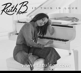 Kumpulan Cover Lagu If This Love  Ruth B Mp3 Terbaik Full Rar