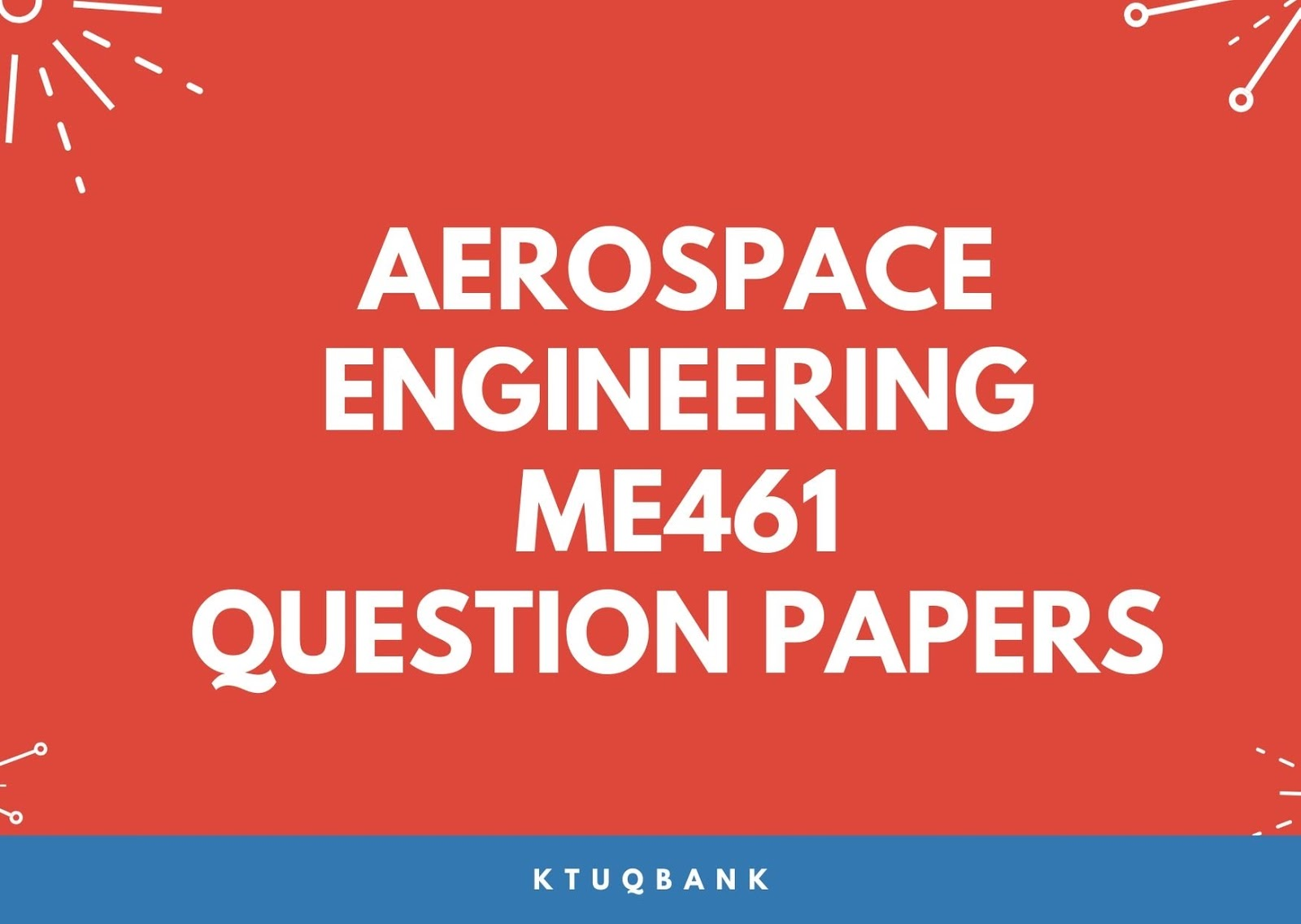 Aerospace Engineering | ME461 | Question Papers (2015 batch)