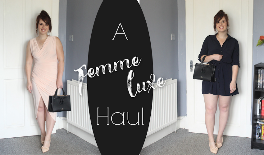 Femme Luxe Haul