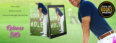 Release Blitz + My Book Review GOING FOR THE HOLE by LP Dover