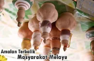 10 Amalan Songsang & Pelik Masyarakat Melayu