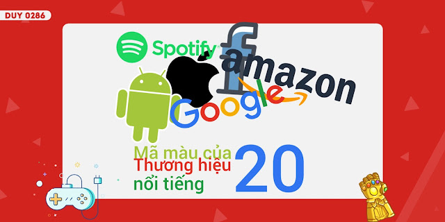 Mã màu logo của 20 thương hiệu nổi tiếng hiện nay bạn nên xem