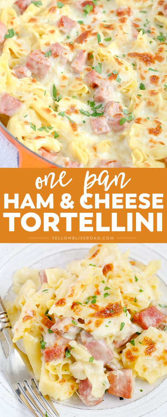 ONE PAN HAM & CHEESE TORTELLINI