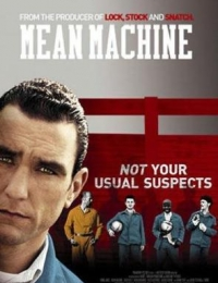 Mean Machine | Bmovies