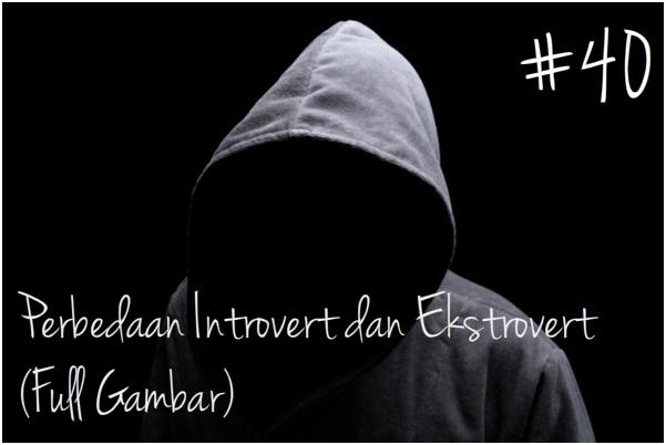 pengertian introvert dan ekstrovert