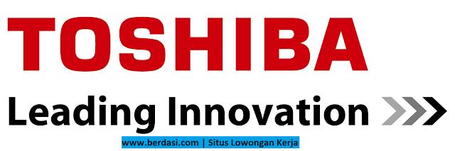 Lowongan Kerja PT Toshiba Asia Pasific Indonesia Terbaru