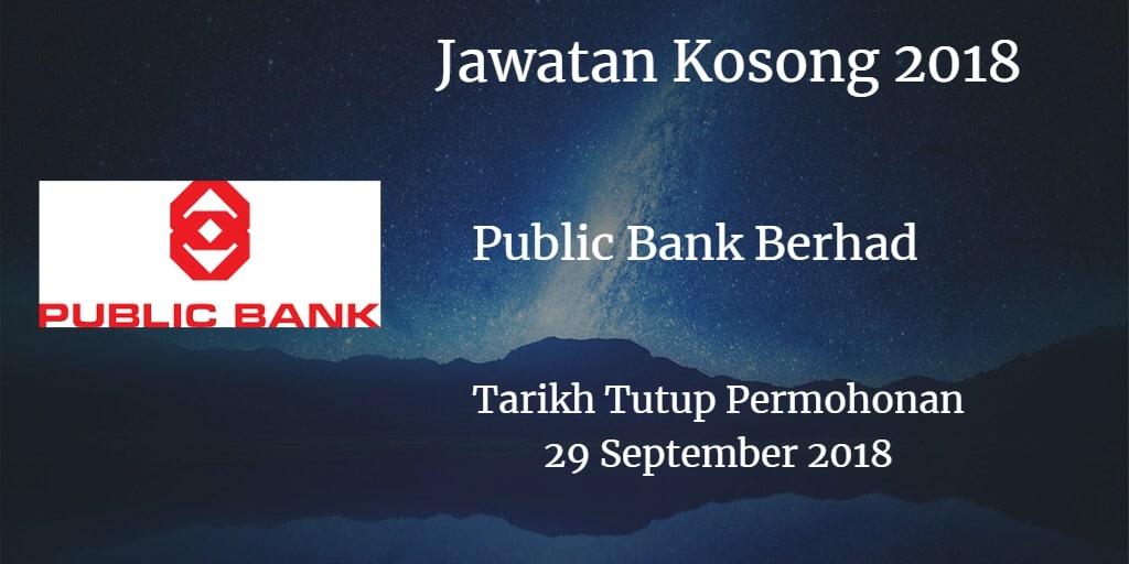 Jawatan Kosong Public Bank Berhad 29 September 2018