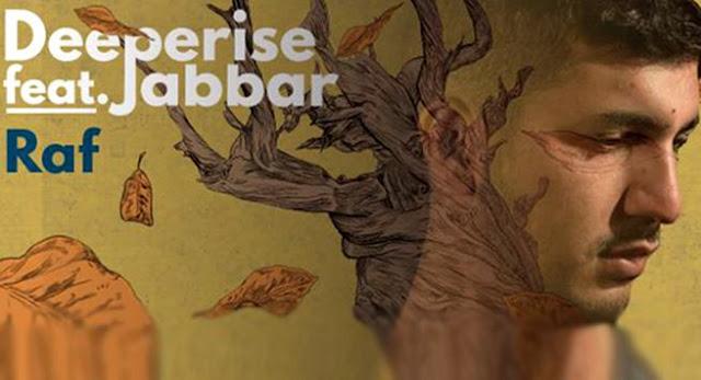 Raf feat. Jabbar – Deeperise Dinle, Raf feat. Jabbar – Deeperise Şarkı Sözü