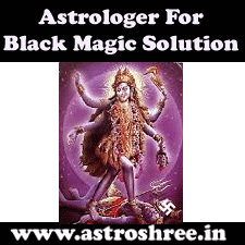 astrologer for black magic protection, black magician, kawach for protection, evil eye effects solutions