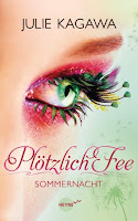 http://lielan-reads.blogspot.de/2012/08/rezension-julie-kagawa-plotzlich-fee-01.html