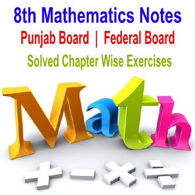 8th Class Mathematics Solved Notes Download In PDF - Easy MCQs